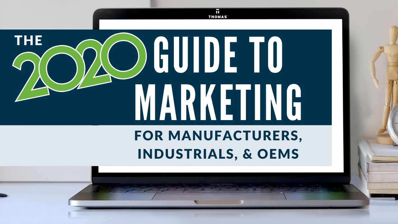 2020 Guide To Marketing For Manufacturers - Featured Image