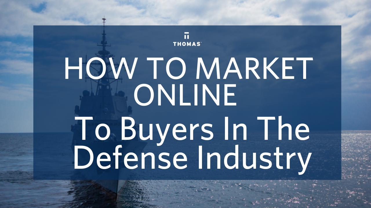 How To Market Online To Buyers In Defense Industry