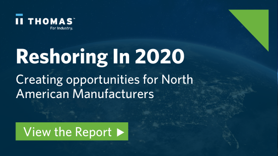 Reshoring Is Creating Opportunities For North American Manufacturers