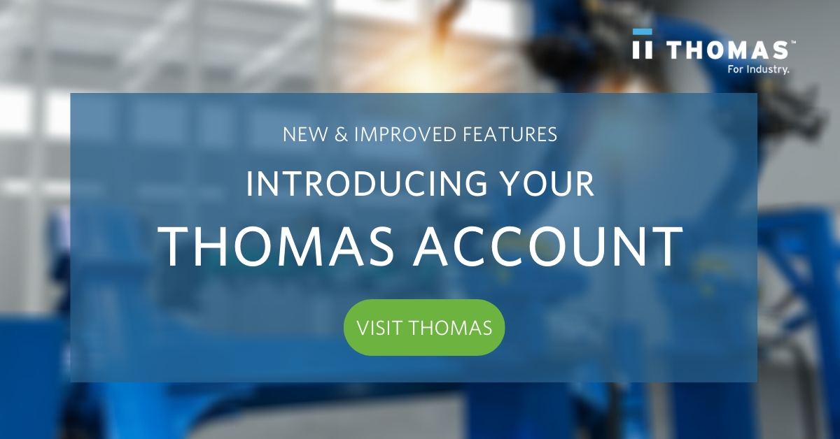 Thomasnet.com® Buyer Experience Updated with Thomas Account Features